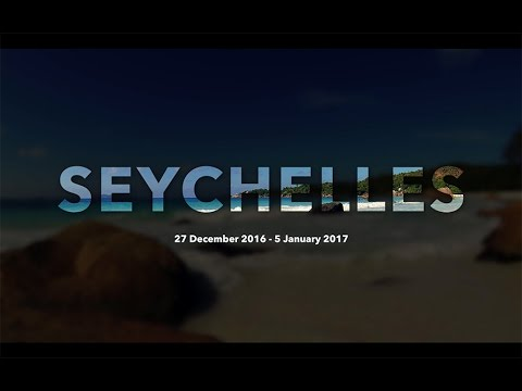 Seychelles with friends 2016-2017