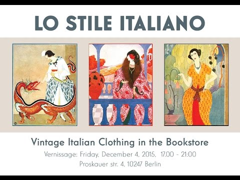 LO STILE ITALIANO - Vintage Italian Clothing in the Bookstore (Berlin, 2015)
