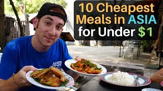 10 CHEAPEST MEALS in ASIA for under $1