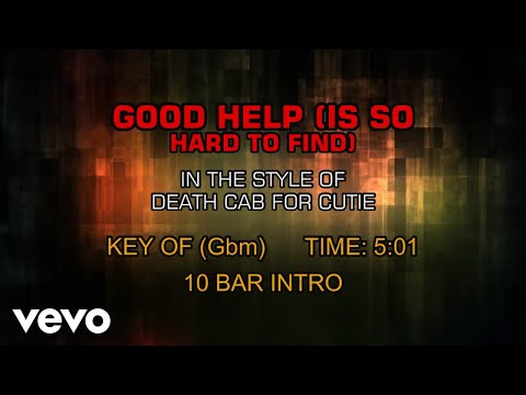 Death Cab for Cutie - Good Help (Is So Hard To Find) (Karaoke) mp3