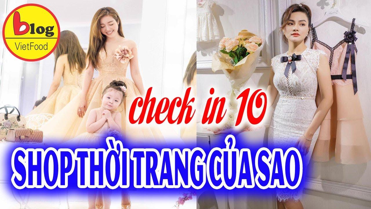 Tổng hợp 10 Shop thời trang của Sao Việt ở Sài Gòn