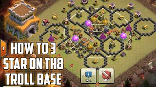 How To 3 Star Th8 Troll Base | Clash Of Clan | Attack With Dragons At Th8 | Somil Gaming