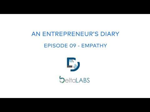 Empathy - An Entrepreneur's Diary Episode 09