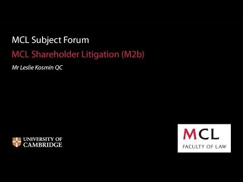 MCL Subject Forum 2013: (M2b) Shareholder Litigation