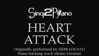 Gambar cover Heart Attack (Piano Backing Track) Demi Lovato - Karaoke