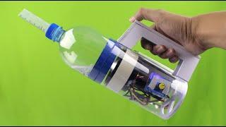 Cách làm MÁY HÚT BỤI bằng Chai Nhựa , Siêu Mạnh