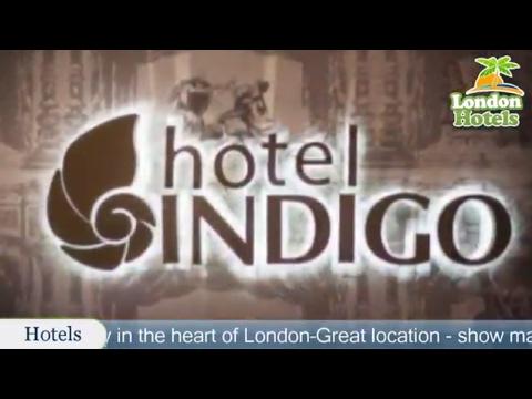 Hotel Indigo London - Kensington - London Hotels, UK