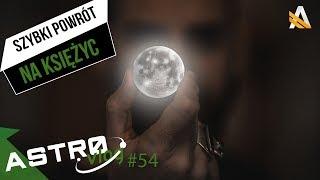 Czy powinniśmy spieszyć się na Księżyc? - AstroVlog #54 thumbnail