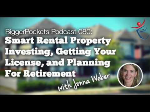 Smart Rental Property Investing, Getting Your License, and Investing For Retirement | BP Podcast 080