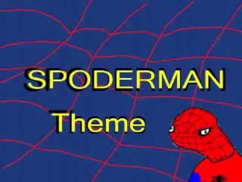 Spoderman theme tune