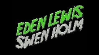 Eden Lewis & Swen Holm - Radio Show n°1