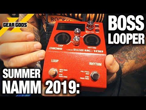 Summer NAMM 2019 - BOSS' New Looper Pedal! | GEAR GODS