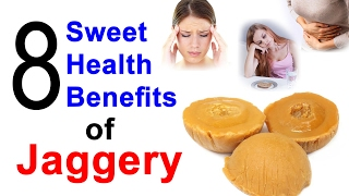 8 Unbeatable Health Benefits Of Jaggery - Incredible Jaggery Benefits for Health From Ayurveda