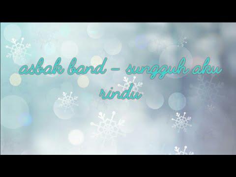 sungguh aku rindu - asbak band(cover)