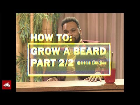 How to Grow a Beard, Part 2/2 | Old Spice