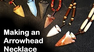 Making an Arrowhead Necklace