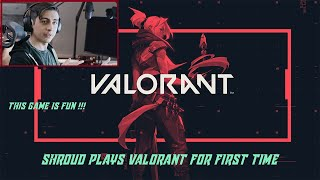 SHROUDS PLAYS VALORANT FΟR FIRST TIME | VALORANT FIRST GAMEPLAY | THIS GAME IS FUN !!!