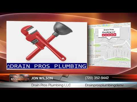 Jon Wilson Of Drain Pros Plumbing LLC: Incredible Information On How To Get A Reliable Plumbing...