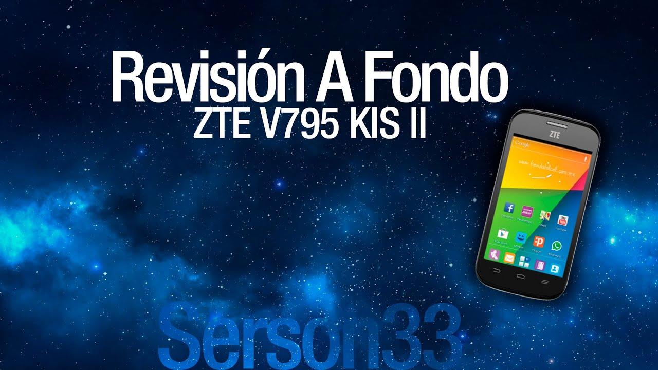 Revisión a fondo  ZTE V795 ( Kis II )  YouTube