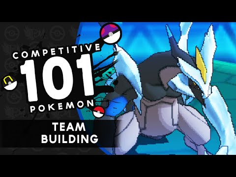 Competitive  Pokemon 101 - Episode 1 - Teambuilding W/Pheonixmaster1