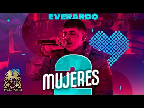 Everardo – Dos Mujeres