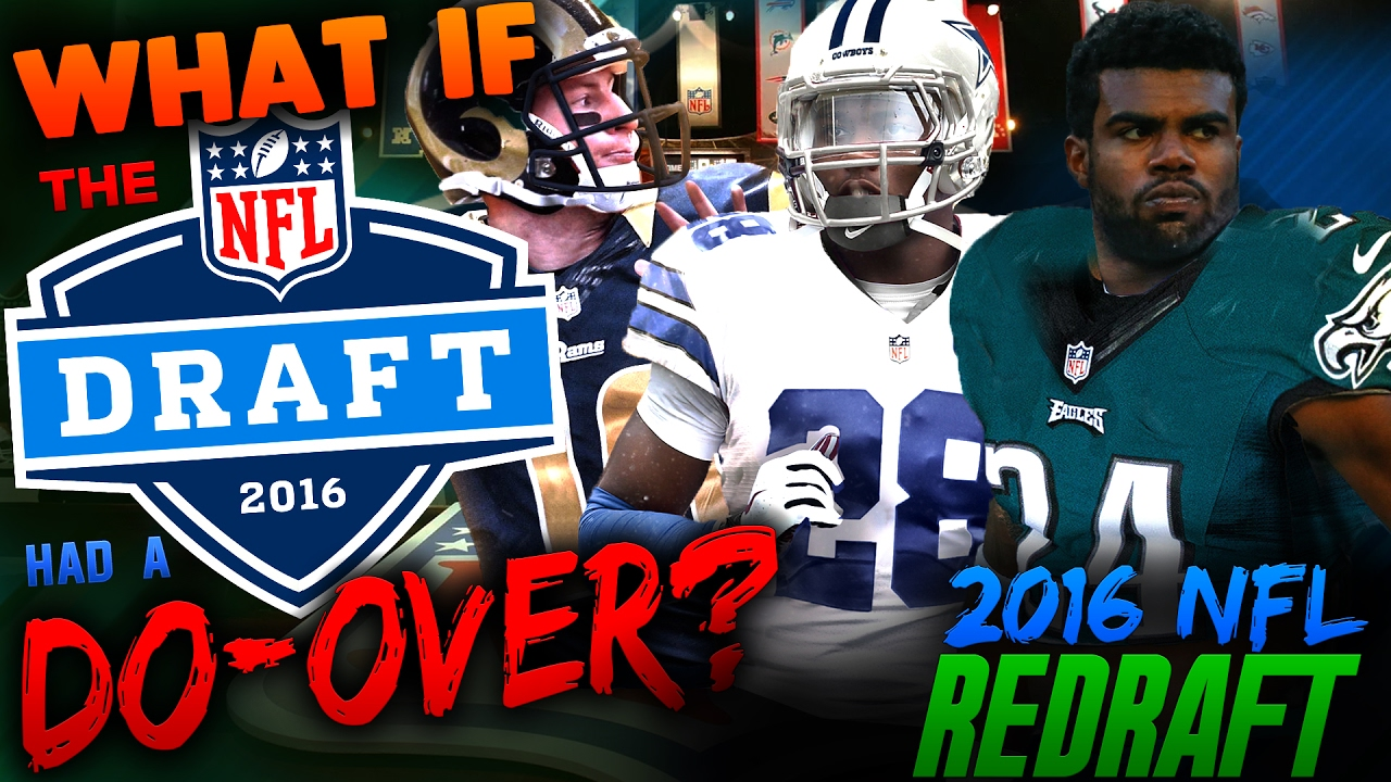 WHAT IF THE 2016 NFL DRAFT HAD...