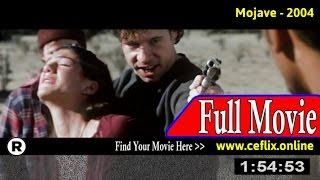Mojave (2004) Full Movie Online