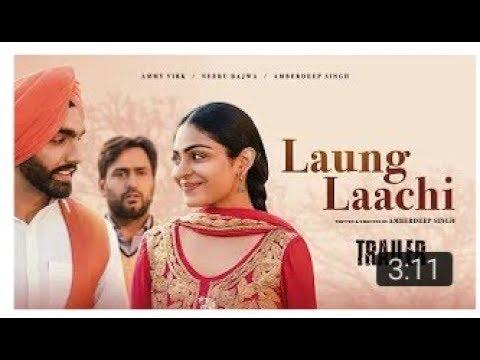 Naina Vich Tera Naam Ve Mundya || Loung Laachi Punjabi Movie 2018