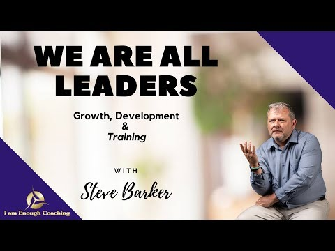 We are all leaders - Growth & Development