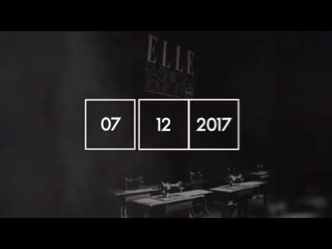 """ELLE Fashion Journey 2017 - Quá trình thực hiện ELLE Fashion Show: """"Thời Trang Bền Vững"""""""