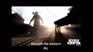 Bury Me Not On The Lone Prairie (Lyrics) HQ - Read Dead Redemption