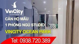 Căn hộ mẫu Vincity Gia Lâm - chung cư Vincity Ocean Park (1PN STUDIO)