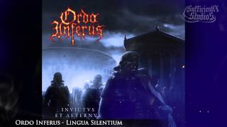 Ordo Inferus  - Lingua Silentium (Invictus et Aeternus 2014)