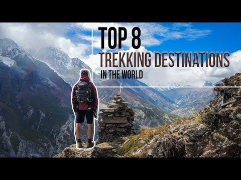 Top 8 Trekking Destinations in the World | A Trekker's Trekking Bucketlist