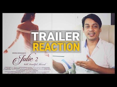 Julie 2 Official Trailer Reaction | Raai...