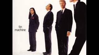 Tin Machine - Heaven