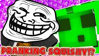 PRANKING SQUISHY WITH LUCKY BLOCKS