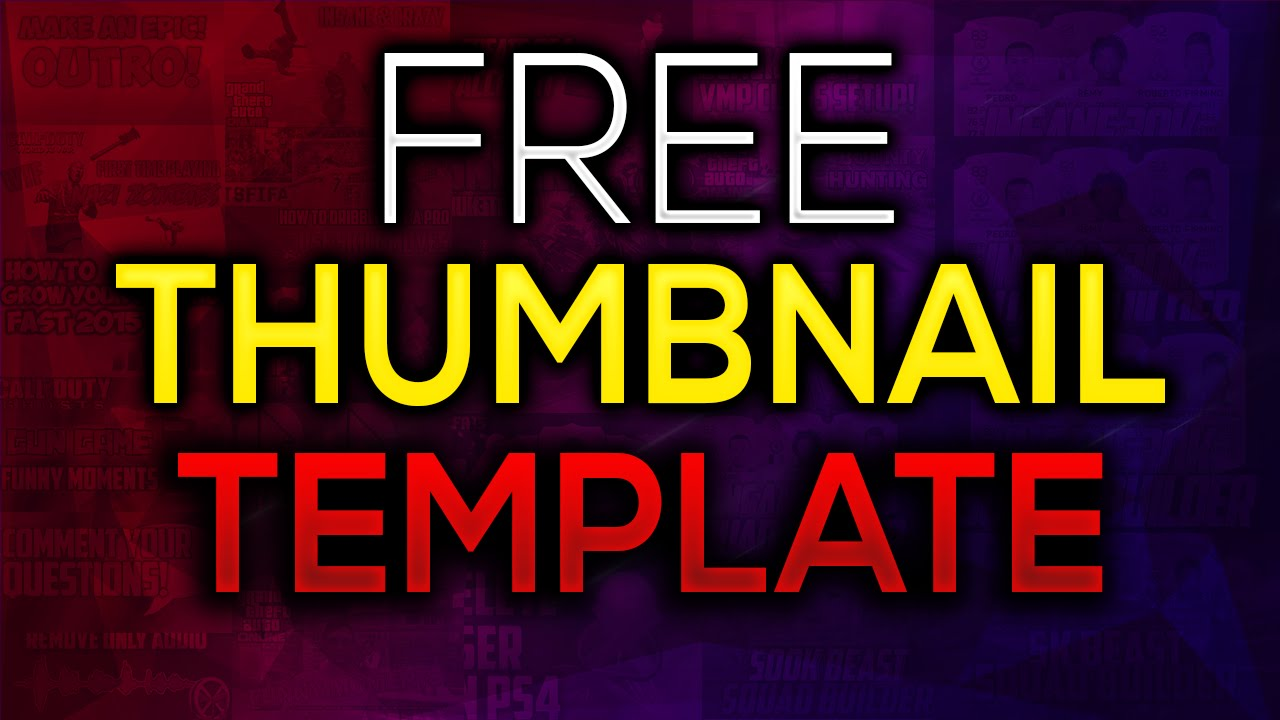 FREE THUMBNAIL TEMPLATE FOR PHOTOSHOP 2016 CS5/CS6/CC | PHOTOSHOP ...