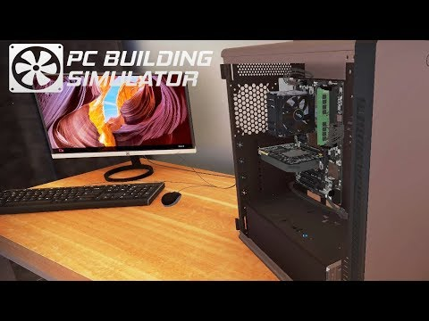 PC Building Simulator - Episode 2 - Cleaning Out Dust!