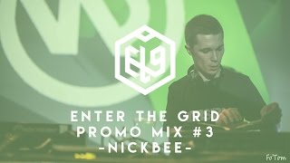 Enter The Grid Promo Mix 003 by NickBee