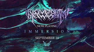 """Irreversible Mechanism """"Immersion"""" [""""Immersion"""" - 2018]"""