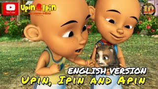 Upin & Ipin - Upin, Ipin & Apin (English Version)