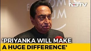 """Knew This Was In Offing"": Kamal Nath On Priyanka Gandhi Vadra Joining Politics"