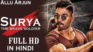 Naa Peru Surya Hindi  Dubbed full Movie 2018 Download