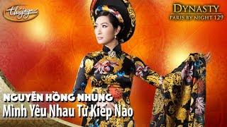 PBN 129 | Nguyễn Hồng Nhung - Mình Yêu Nhau Từ Kiếp Nào