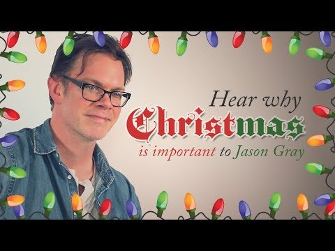 Jason Gray Shares Why Christmas Is Important To Him - Interview