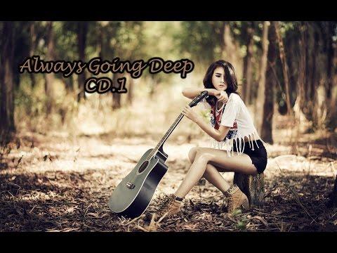 Always Going Deep CD.1