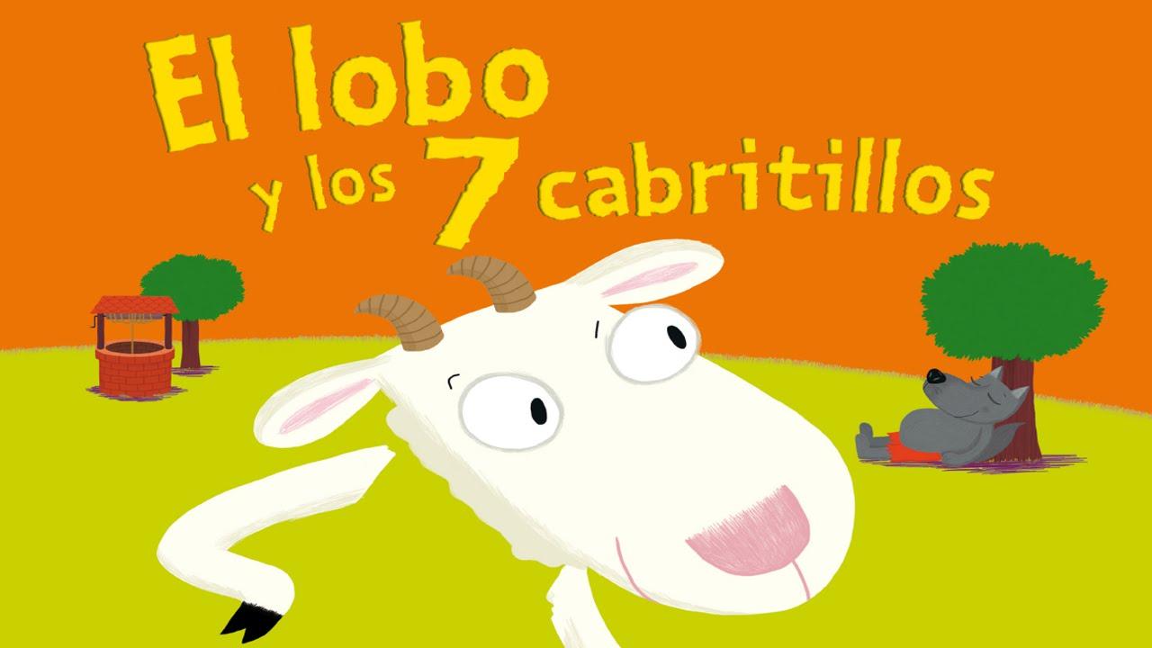 El Lobo Y Los 7 Cabritillos Cuentos Infantiles Para Niños Español