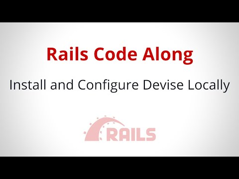 Install and Configure Devise Locally Part 2
