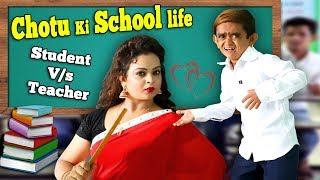 CHOTU KI SCHOOL LIFE | TEACHER VS.S...